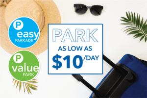 Promotion de stationnement, 6 $ par jour au Value Park, 9 $ par jour au Easy Parkade